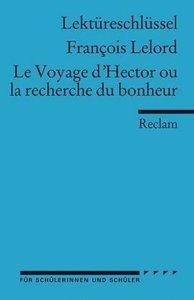 Le Voyage d'Hector ou la recherche du bonheur. Lektüreschlüsssel