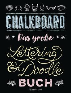 Chalkboard. Das große Lettering & Doodle Buch