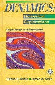 Dynamics: Numerical Explorations