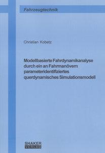 Modellbasierte Fahrdynamikanalyse durch ein an Fahrmanövern para