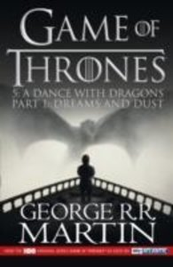 A Dance with Dragons 1: Dreams and Dust (TV Tie-In)