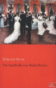 Die Spielhölle von Baden-Baden