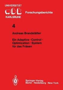 Ein Adaptive - Control - Optimization - System für das Fräsen