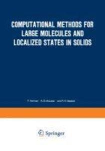Computational Methods for Large Molecules and Localized States i