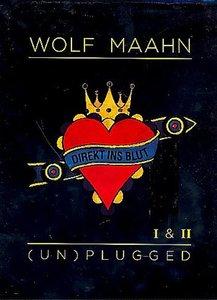 Wolf Maahn - 'Direkt ins Blut' (Un)Plugged I & II