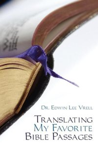 Translating My Favorite Bible Passages