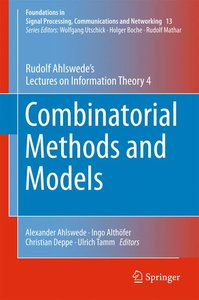 Combinatorial Methods and Models 4