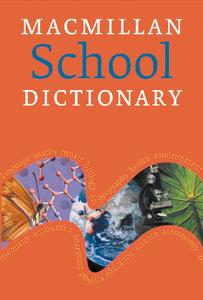 Macmillan School Dictionary. Mit CD-ROM für Windows 98/NT/ME/200