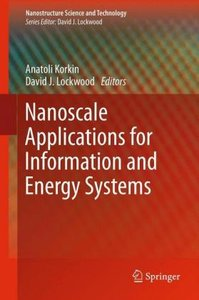 Nanoscale Applications for Information and Energy Systems