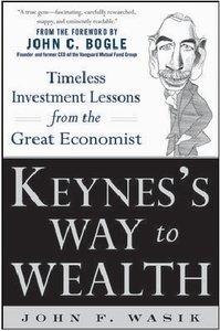 Keynes's Way to Wealth