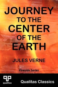Journey to the Center of the Earth (Qualitas Classics)