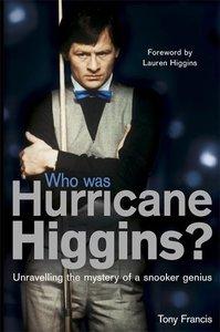 Who Was Hurricane Higgins?