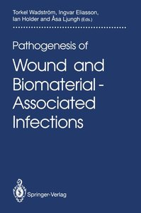 Pathogenesis of Wound and Biomaterial-Associated Infections