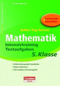 Jeden Tag besser Mathematik 5. Schuljahr - Intensivtraining Text