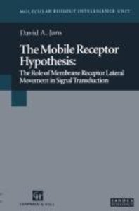 The Mobile Receptor Hypothesis