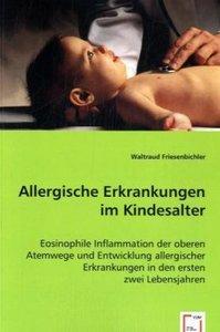 Allergische Erkrankungen im Kindesalter