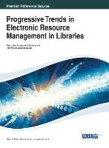 Progressive Trends in Electronic Resource Management in Librarie
