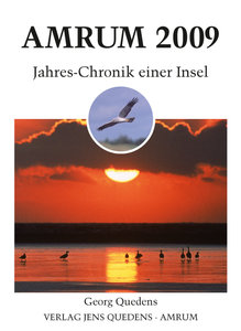 Amrum. Jahres-Chronik einer Insel / Amrum 2009