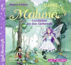 Maluna Mondschein 02. Geschichten aus dem Zauberwald