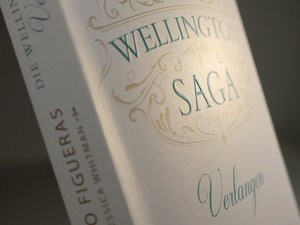 Die Wellington-Saga - Verlangen