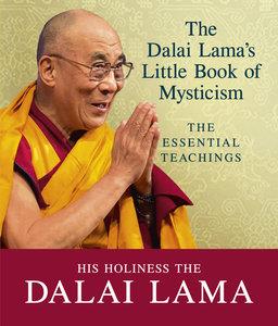 Dalai Lama\'s Little Book of Mysticism