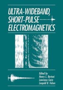 Ultra-Wideband, Short-Pulse Electromagnetics