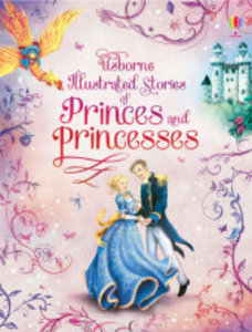 Illustrated Stories of Princes & Princesses