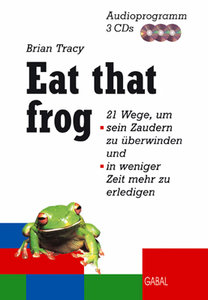 Eat that frog. 3 CDs