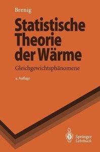Statistische Theorie der Wärme