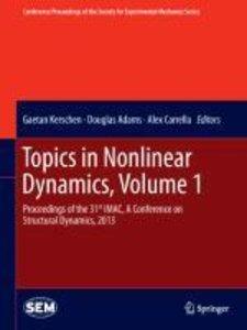 Topics in Nonlinear Dynamics, Volume 1