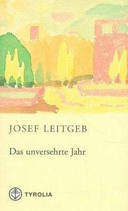 Leitgeb, J: unversehrte Jahr