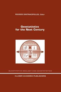 Geostatistics for the Next Century