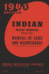 Indian Military Motorcycle Model 340 Manual of Care and Maintena