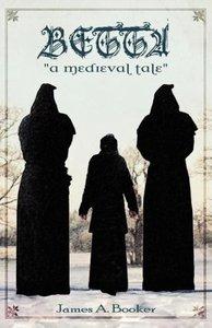 Betta: A Medieval Tale