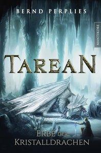 Tarean 2 - Erbe der Kristalldrachen