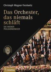 Das Orchester, das niemals schläft