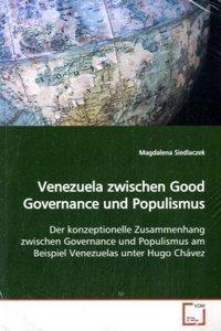Venezuela zwischen Good Governance und Populismus