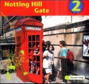 Notting Hill Gate 2. Gesamtschule. Neubearbeitung. 2 CDs