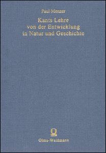 Kants Lehre von der Entwicklung in Natur und Geschichte