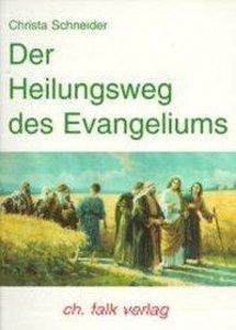 Der Heilungsweg des Evangelismus