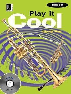 Play it Cool - Trumpet, für Trompete mit Audio-CD oder Klavierbe