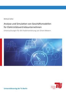 Analyse und Simulation von Geschäftsmodellen für Elektrizitätsve