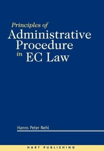 Principles of Adminstrative Procedure in EC Law