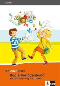 Die Auer Fibel. Kopiervorlagenband zur Differenzierung. Ausgabe