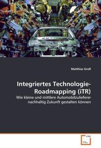 Integriertes Technologie-Roadmapping (iTR)