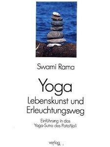 Yoga - Lebenskunst und Erleuchtungsweg