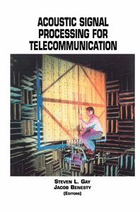 Acoustic Signal Processing for Telecommunication