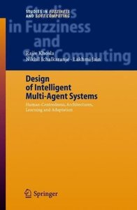 Design of Intelligent Multi-Agent Systems
