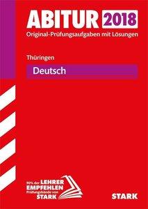 Abiturprüfung Thüringen 2018 - Deutsch