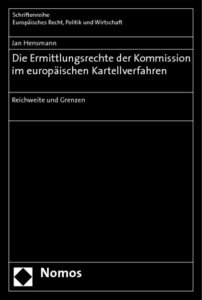 Die Ermittlungsrechte der Kommission im europäischen Kartellverf